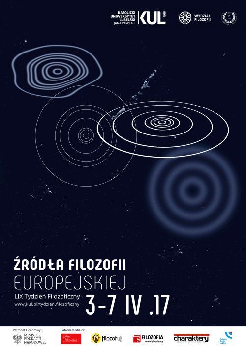 LIX Tydzień Filozoficzny - Źródła filozofii europejskiej. www.kul.pl/tydzien.filozoficzny