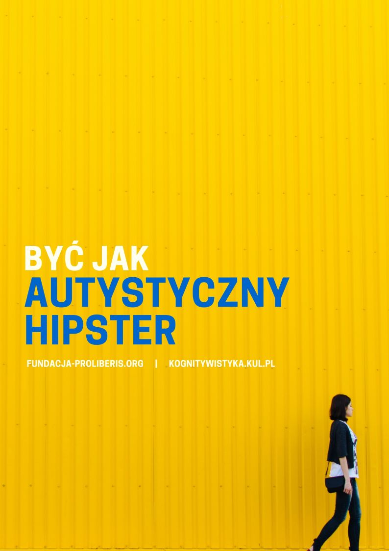 Być jak autystyczny hipster