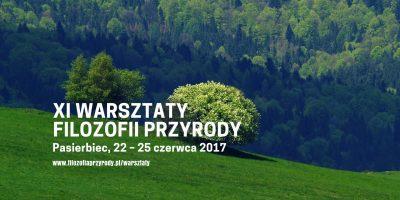 XI Warsztaty Filozofii Przyrody. Pasierbiec 2017. Rejestracja