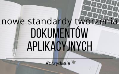 CV do poprawki. Oto nowe standardy tworzenia dokumentów aplikacyjnych.