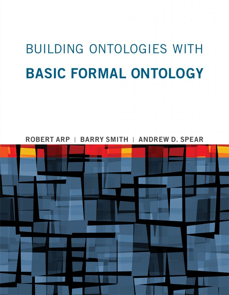 Introduction to Basic Formal Ontology - Barry Smith