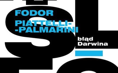 Błąd Darwina – Jerry Fodor, Massimo Piattelli-Palmarini