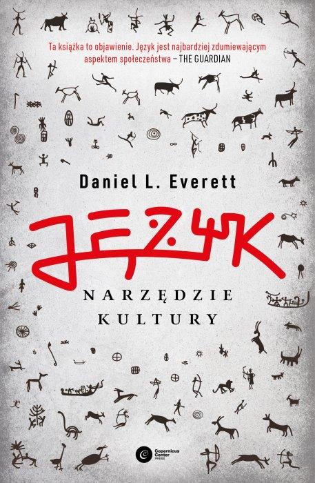 0 COMMENT Język – narzędzie kultury. Daniel L. Everett