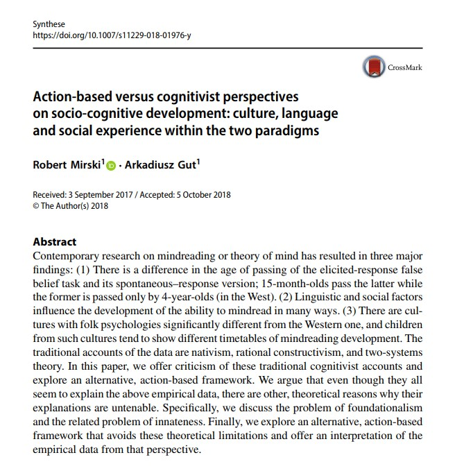 Action-based versus cognitivist perspectives on socio-cognitive development: culture, language and social experience within the two paradigms - Robert Mirski i Arkadiusz Gut